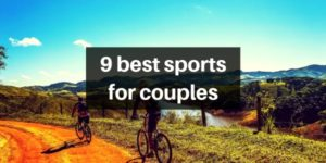 The 9 Best Couple's Sports To Keep Your Relationship Healthy