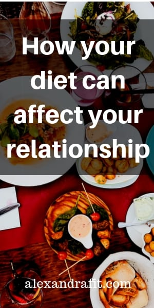 how your diet can affect your relationship pin