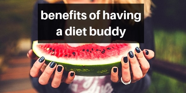 Benefits Of Getting A Diet Buddy And How To Get One
